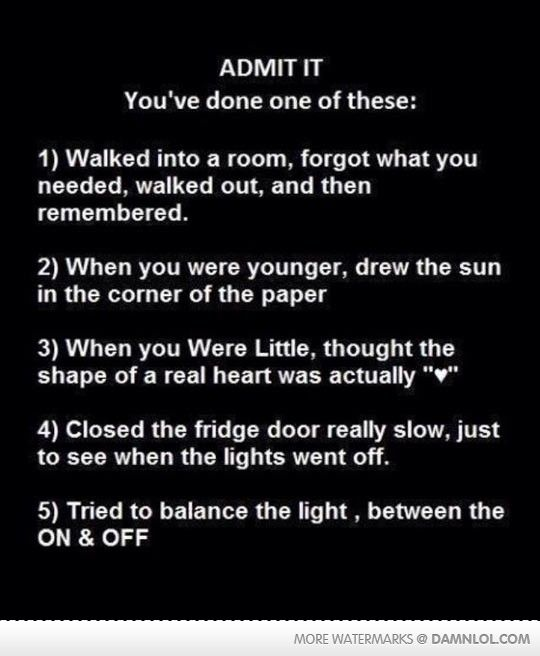 It's Possible That You've Done One Of These - Damn! LOL