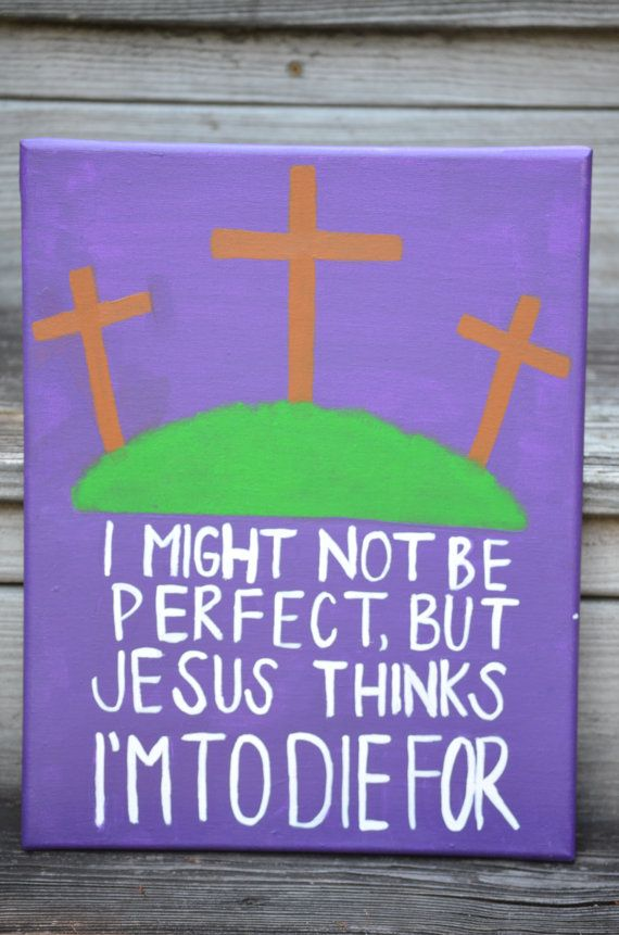 Canvas Painting - I'm To Die For