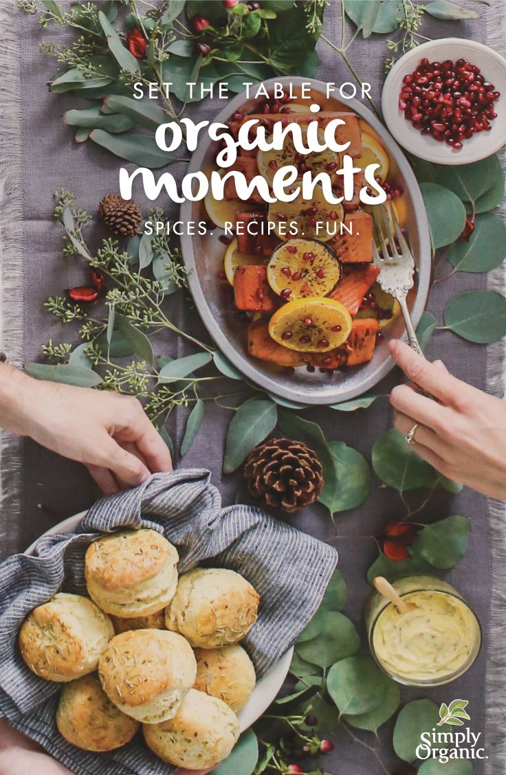 Spices. Recipes. Fun. Let's set the table for organic moments this holiday season.
