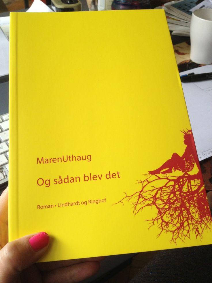 Maren Uthaug: Og sådan blev det (roman, 2013)