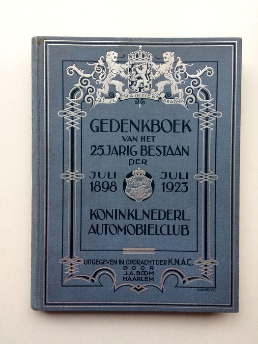 Evert B. Lugard - Gedenkboek van het 25-jarig bestaan der Koninklijke Nederlandse Automobielclub - 1923