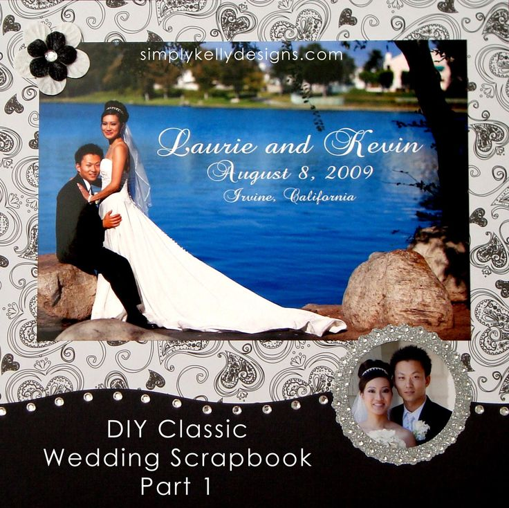 DIY Classic Wedding Scrapbook by Simply Kelly Designs #wedding #blackandwhite #scrapbooking #weddingalbum