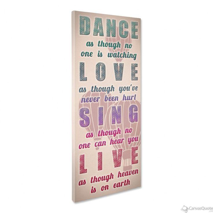 "Canvas Print for Sale""Dance, Love, Sing, Live (Vintage)"" #quote #canvas #products #vintage"