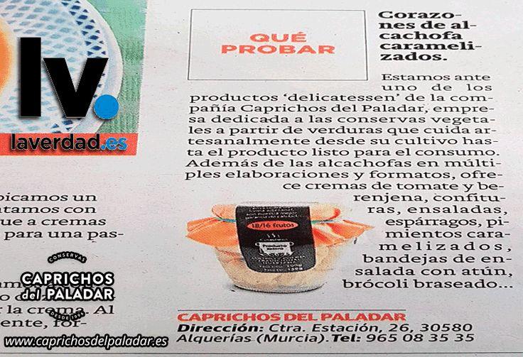La Verdad se hace eco de nuestros alcachofas gourmets caramelizadas  ¿ las has probado ya ? ¡te sorprederán !...