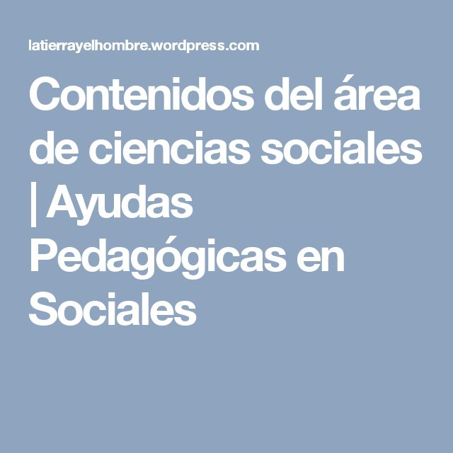 13 best temas ciencias Sociales images on Pinterest | Ciencias ...