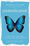 Unmedicated: The Four Pillars of Natural Wellness by Madisyn Taylor (Author) #Kindle US #NewRelease #Counseling #Psychology #eBook #ad
