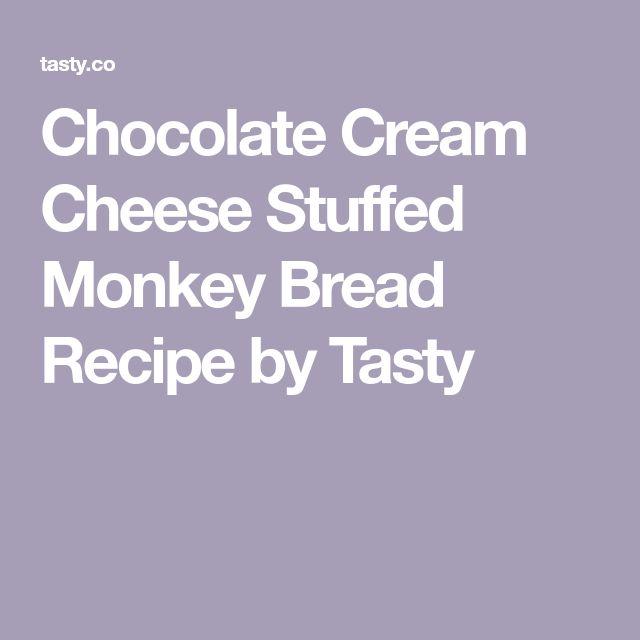 Chocolate Cream Cheese Stuffed Monkey Bread Recipe by Tasty