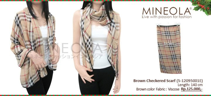 #myMINEOLA December New Arrival!  Brown Checkered Scarf (5-12095001E)  Price: Rp.125.000,- Material: Viscose  Color: Brown color only  Measurement: Length: 140cm