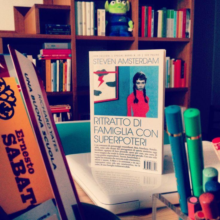 Steven Amsterdam - Ritratto di famiglia con superpoteri (Isbn edizioni) - Recensione di Francesca Crescentini