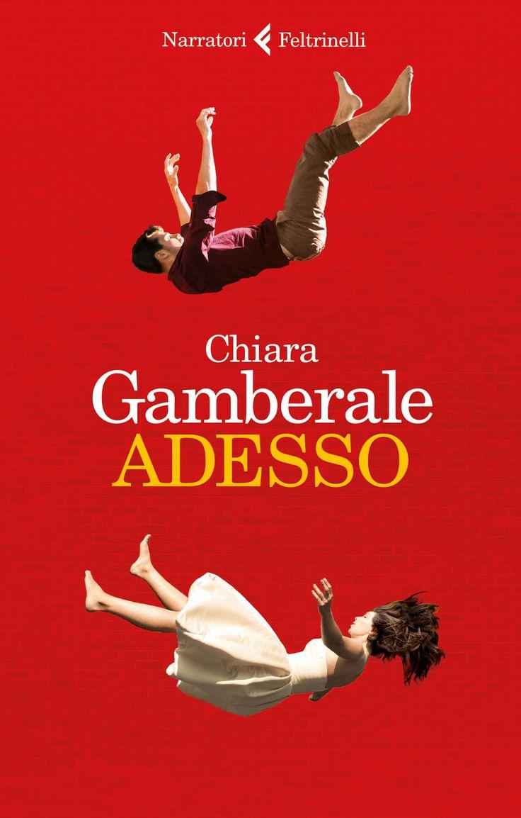 Leggere In Silenzio: [ SEGNALAZIONE ] : Adesso di Chiara Gamberale