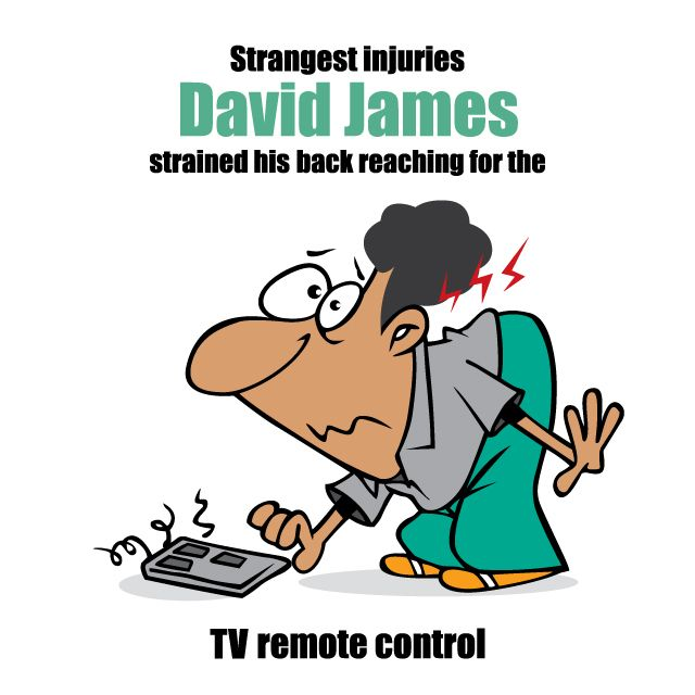 Footballers can be a clumsy lot. Goalkeeper David James hurt his back picking up the TV remote control. No wonder he was known as Calamity James.