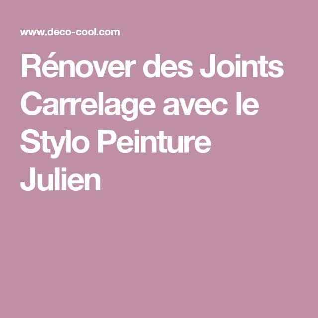 Rénover Des Joints Carrelage Avec Le Stylo Peinture Julien
