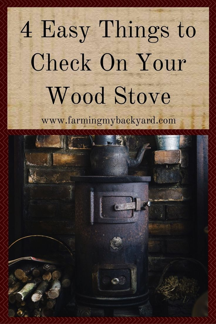 Make sure your wood stove is in great shape for winter. Here are some things to check before your first fire of the season.
