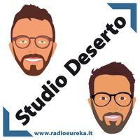 Studio Deserto- Puntata 1 by Radio_EUreka on SoundCloud