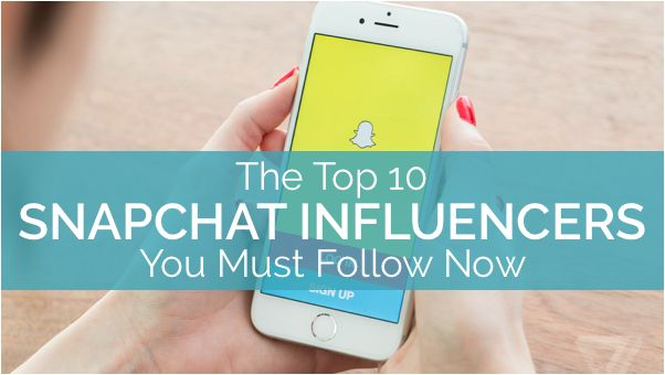 Top Snapchat Influencers To Follow Best Accounts