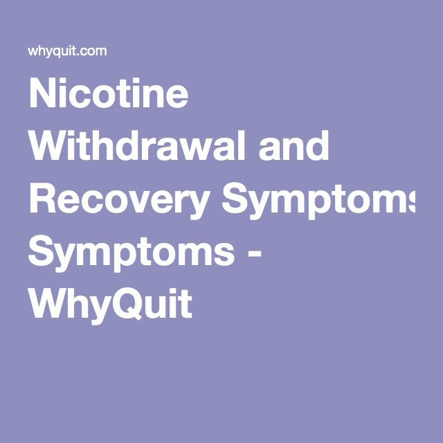 Nicotine Withdrawal and Recovery Symptoms - WhyQuit