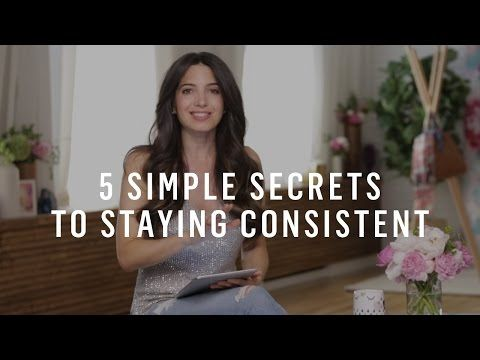 How To Be Consistent: 5 Steps To Get Things Done, All The Time - YouTube