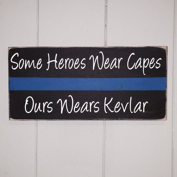 Some Heroes Wear Capes Ours Wears Kevlar, Quote, Thin Blue Line, Police Officer Gift, Police Gift, Police Family, Cop Gift,We Bleed Blue, Wooden Sign, Personalized Sign, Handmade Sign, Etsy, Simply Fontastic