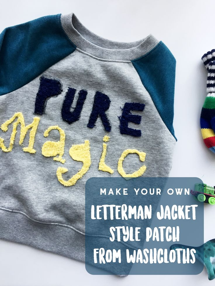 How to make a letterman style patch from washcloths! Hello hipster toddler style!