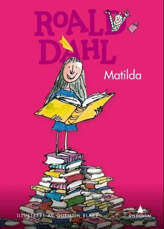 Matilda - Roald Dahl Quentin Blake Tor Edvin Dahl
