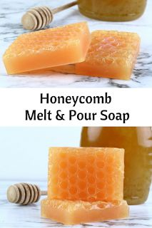 Honeycomb melt and pour soap recipe   – Natural Beauty Ideas, Tips, and DIY Recipes