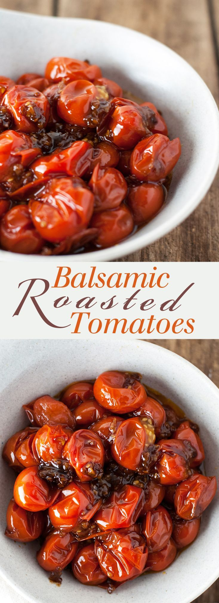 Garlic and Balsamic Grape Tomatoes - Slightly sweet and totally savory, these are one of my favorite foods! Full recipe at theliveinkitchen.com