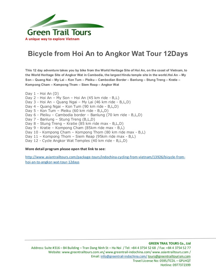 This 12 day adventure takes you by bike from the World Heritage Site of Hoi An, on the coast of Vietnam, to the World Heritage Site of Angkor Wat in Cambodia, the largest Hindu temple site in the world