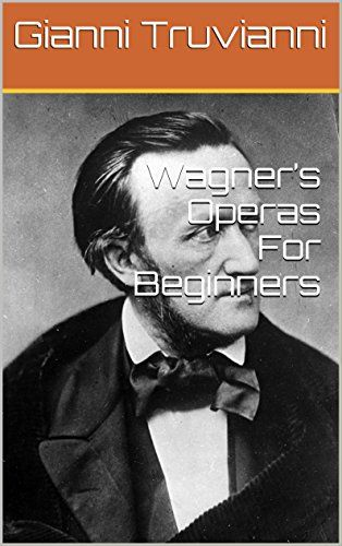 The 71 best an evening at the opera images on pinterest opera wagners operas for beginners english edition fandeluxe Images