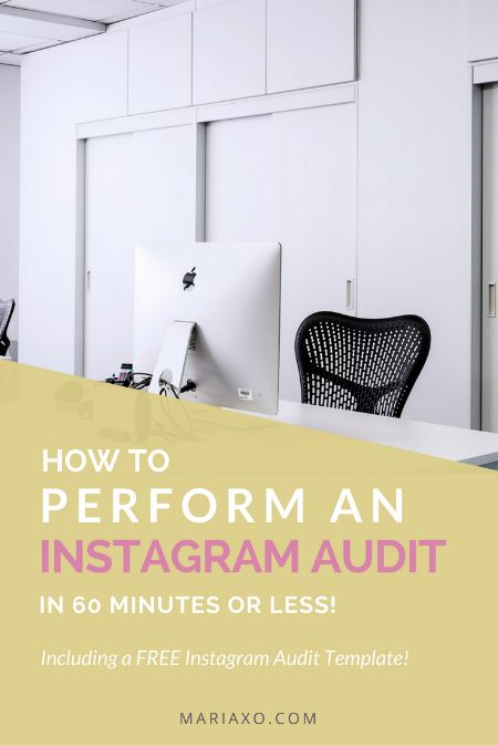 HOW TO PERFORM AN INSTAGRAM AUDIT (IN 60 MINUTES OR LESS!) — MARIAXO