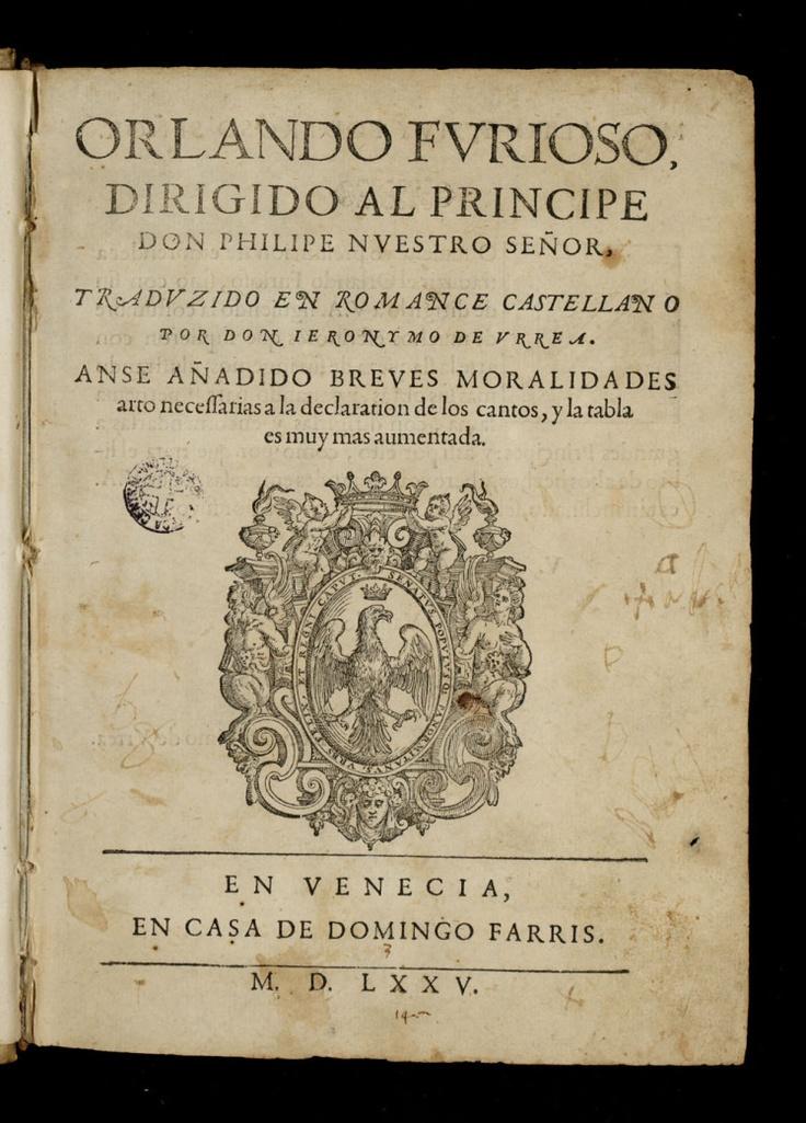 "Courtesy of the Biblioteca de Catalunya (http://www.bnc.cat): ""Orlando Furioso"" by Ludovico Ariosto (Castellà). (Public Domain) http://www.europeana.eu/portal/record/91963/E0388BF9E467D13D50B15281B8FCC4AE092B4D67.html"