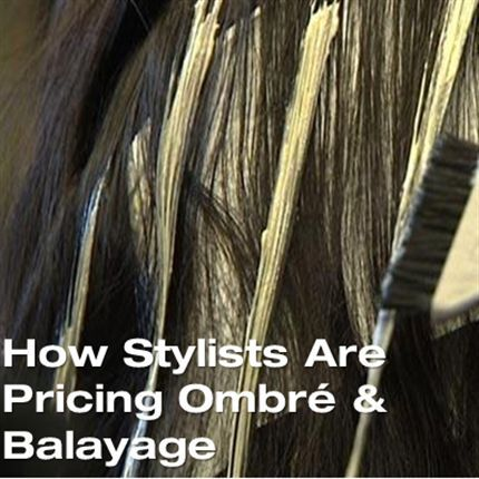14 Genius Tips for Pricing Ombré & Balayage