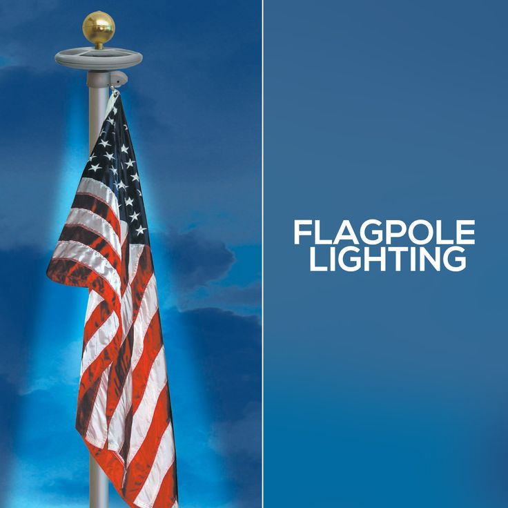 Did You Know That A Flag Should Not Be Flown At Night Unless There Is Light Shining On It We Have A Variety Of Differe Flagpole Lighting Flag Pole Flag Store