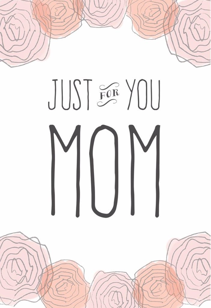 Just For You Mom Printable Mother S Day Card Mothers Day Card Template Birthday Cards For Mom Free Birthday Card