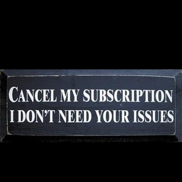 Hahahaha!!: Quotes, Subscription, Truth, Issues, Funny, So True, Cancel