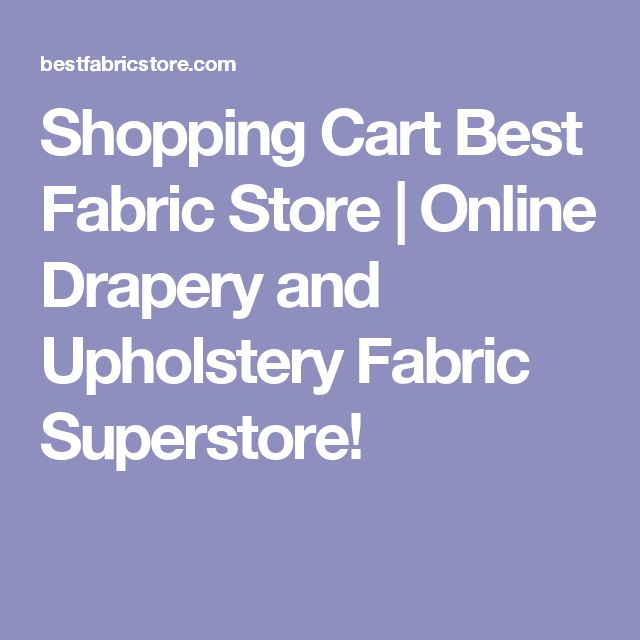 shopping cart best fabric store online drapery and upholstery fabric superstore