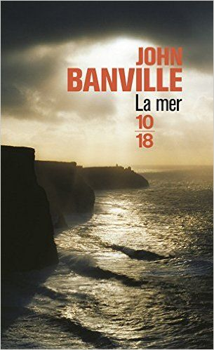 Amazon.fr - La mer - John BANVILLE, Michèle ALBARET-MAATSCH - Livres