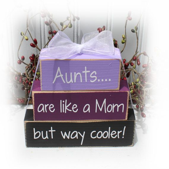 Aunts Are Like A Mom But Way Cooler Itty Bitty Wood Stacker Blocks via Etsy