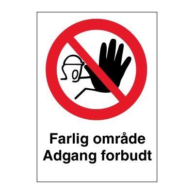 Farlig område Adgang forbudt - Kjøp Forbudsskilt her