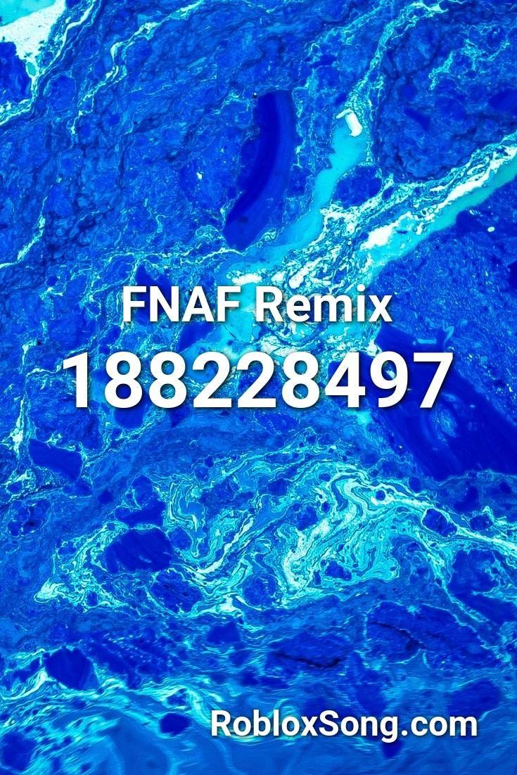 Fnaf Remix Roblox Id Roblox Music Codes Roblox Roblox Funny Roblox Memes