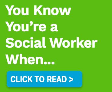For Social Workers who need a smile: Top 20 Signs You Know You're a Social Worker -- list to add a smile to your face. #memes #socialwork #socialworkcareer