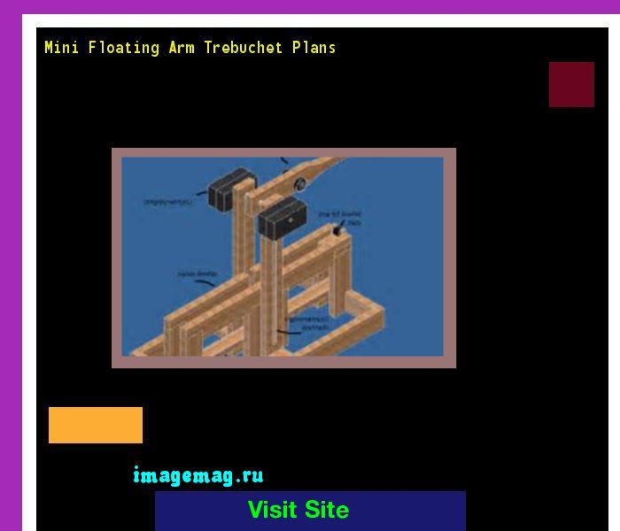 Mini Floating Arm Trebuchet Plans 180749 - The Best Image Search