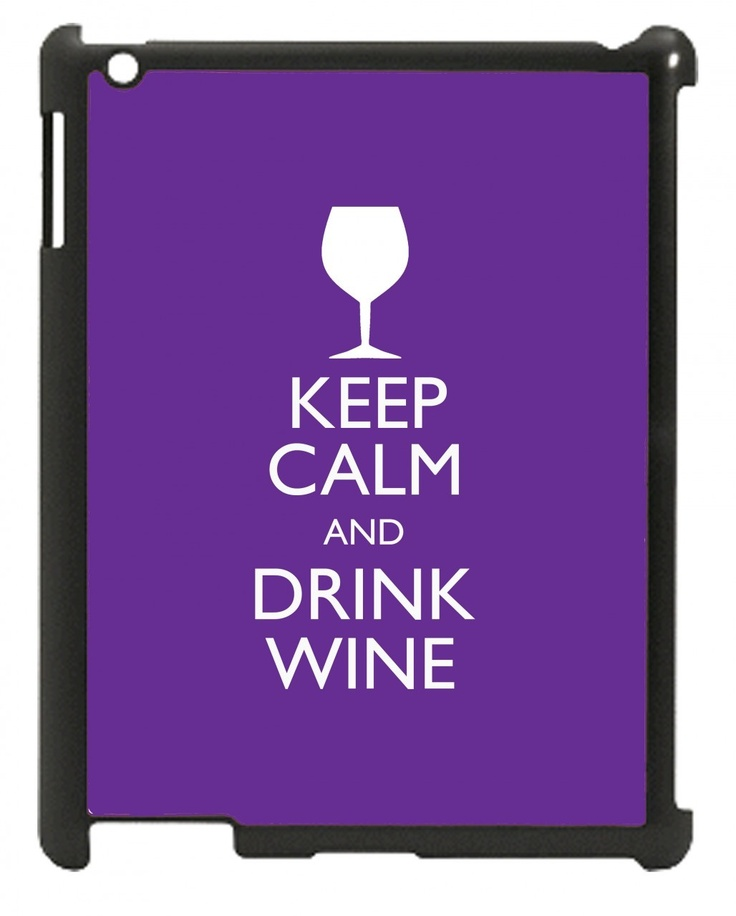 Wordon.com.au - Keep Calm and Drink Wine iPad Mini Case, $21.95 (http://www.wordon.com.au/products/keep-calm-and-drink-wine-ipad-mini-case.html)