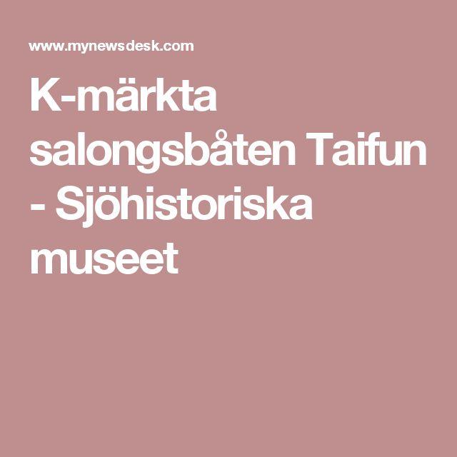 K-märkta salongsbåten Taifun - Sjöhistoriska museet