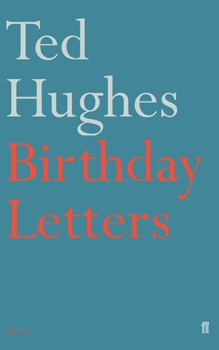 "an analysis of birthday letters by ted hughes Farrar, straus and giroux reading group guide 978-0-374-52581-1 208 pages birthday letters by ted hughes ""[an] astonishing new volume of poems    [that] dazzle not only with verbal dexterity but."