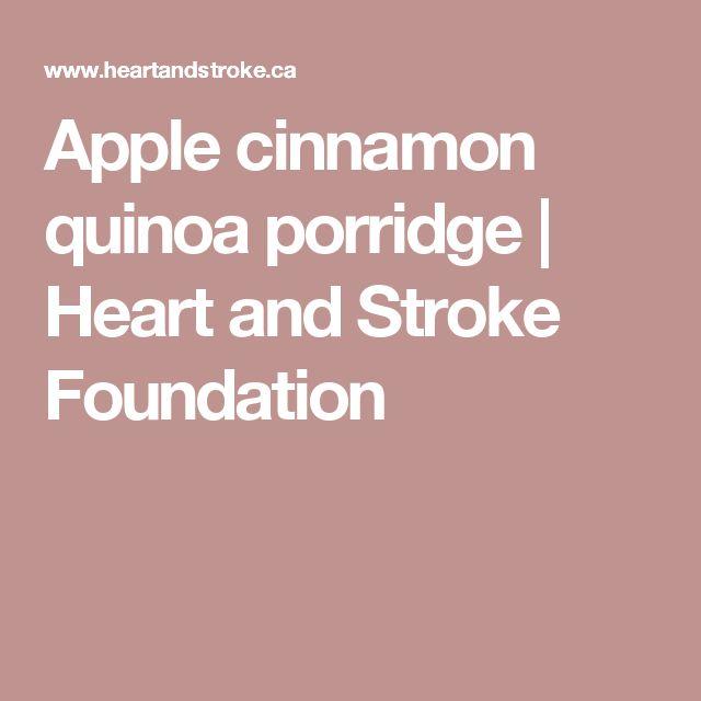 Apple cinnamon quinoa porridge   Heart and Stroke Foundation