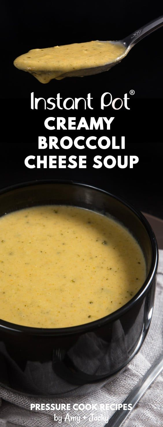 Make Creamy Instant Pot Broccoli Cheese Soup Recipe (Pressure Cooker Broccoli Cheese Soup): Easy Kid-friendly Vegetarian cheese-lovers dream!