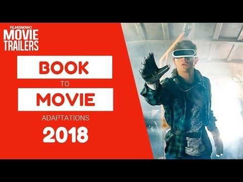 14 Book to Movie Adaptations 2018