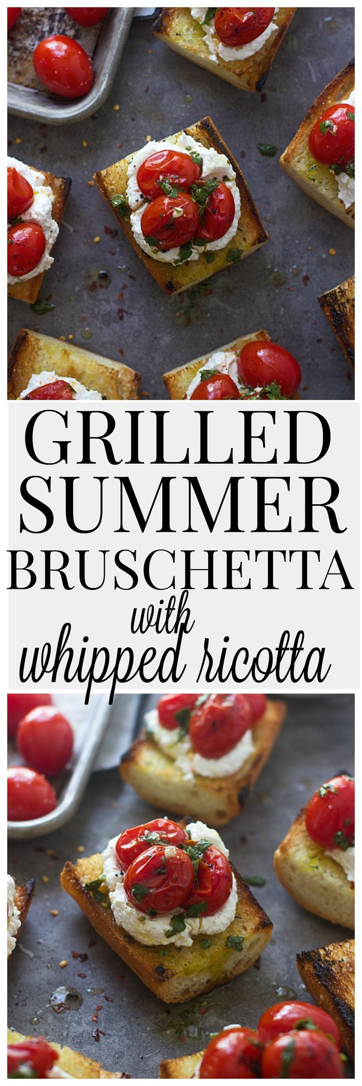 Grilled Summer Bruschetta with Whipped Ricotta and Chimichurri Sauce