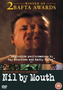 Nil By Mouth [1997] [DVD]: Amazon.co.uk: Ray Winstone, Kathy Burke, Charlie Creed-Miles, Laila Morse, Edna Doré, Chrissie Cotterill, Jon Morrison, Jamie Foreman, Steve Sweeney, Terry Rowley, Sam Miller, Leah Fitzgerald, Gary Oldman: DVD & Blu-ray
