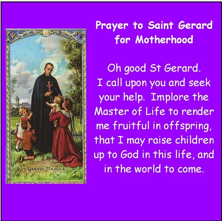 St Gerard, a beautiful prayer for motherhood. For a safe pregnancy and birth.